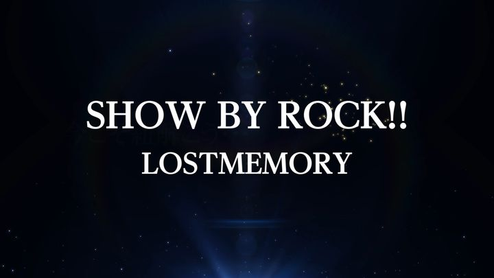 SHOW BY ROCK!! LOSTMEMORY MV「RisingHigh!!」